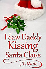 Cover for I Saw Daddy Kissing Santa Claus